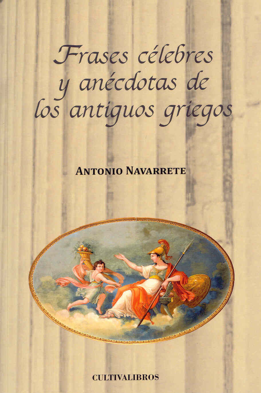 Cultivalibros publica Frases clebres y ancdotas de los antiguos